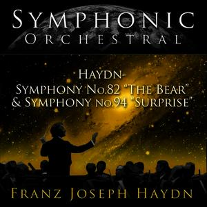 "Albumcover Hungarian State Orchestra and Janos Ferencsik - Symphonic Orchestral - Haydn: Symphony No. 82 ""The Bear"" and Symphony No. 94 ""Surprise"""