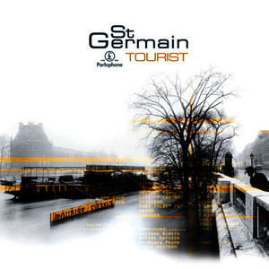 Albumcover St Germain - Tourist [Remastered]