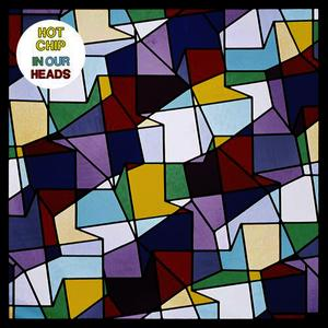 Albumcover Hot Chip - In Our Heads