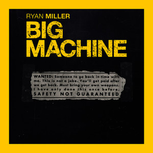 Albumcover Ryan Miller - Big Machine (Safety Not Guaranteed / Soundtrack Version)