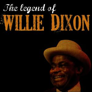 Albumcover Willie Dixon - The Legend of Willie Dixon