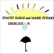 Stacey Earle and Mark Stuart - Dedication