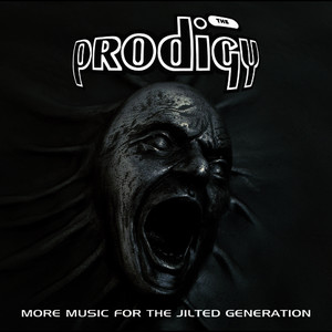 Albumcover The Prodigy - More Music For The Jilted Generation (Remastered)