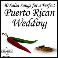 Various Artists - 30 Salsa Songs for a Perfect Puerto Rican Wedding