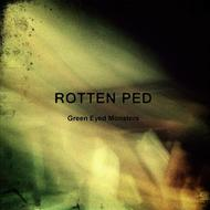 Albumcover Rotten Ped - Green Eyed Monsters