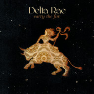 Albumcover Delta Rae - Carry The Fire
