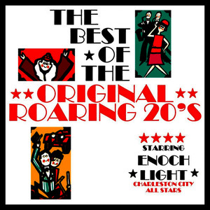 Albumcover Enoch Light - The Best Of The Original Roaring 20's