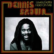 Albumcover Dennis Brown - Love's Gotta Hold On Me
