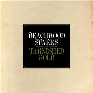 Albumcover Beachwood Sparks - The Tarnished Gold