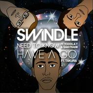 Swindle - Need To Know