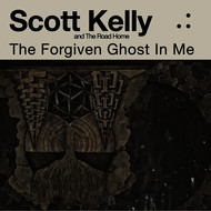 Albumcover Scott Kelly - The Forgiven Ghost In Me