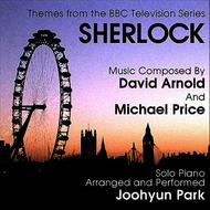 Albumcover Joohyun Park - Sherlock: Themes from the BBC Television Series for Solo Piano (David Arnold, Michael Price)