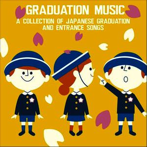 Albumcover Various Artists - Graduation Music: A Collection of Japanese Graduation and Entrance Songs