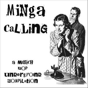 Albumcover Das Band, Katie Smokers Wedding Party & Productionerror - Minga Calling (A Munich Pop Underground Compilation)