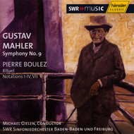 Mahler: Symphony No.  9 in D Major / Boulez: Rituel / Notations I - IV, VII