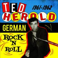 Ted Herold - German Rock n' Roll 1961-1962