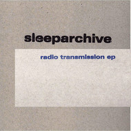 sleeparchive - Radio Transmission