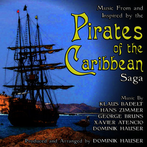 Albumcover Dominik Hauser - Music From and Inspired By The Pirates of the Caribbean Saga