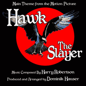 Albumcover Dominik Hauser - Hawk The Slayer: Theme from the Motion Picture (Single)