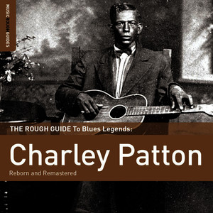 Albumcover Charley Patton - Rough Guide To Charley Patton