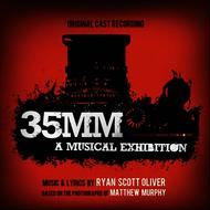 Albumcover Original Cast - 35MM: A Musical Exhibition (Original Cast Recording)
