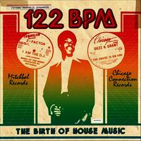 Jerome Derradji Presents: 122 BPM - The Birth of House Music DLP