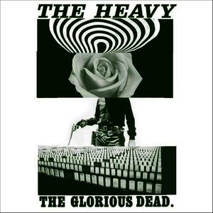 Albumcover The Heavy - The Glorious Dead