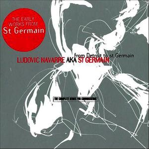 Albumcover St Germain - From Detroit To St Germain (the complete series for connoisseurs)