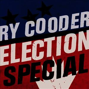 Albumcover Ry Cooder - Election Special
