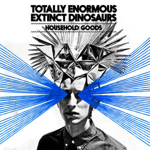 Albumcover Totally Enormous Extinct Dinosaurs - Household Goods