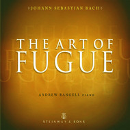 Andrew Rangell - Bach: The Art of Fugue