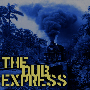 Albumcover King Tubby - The Dub Express Vol 2 Platinum Edition
