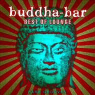 Albumcover Buddha-Bar - Best of Lounge: Rare Grooves