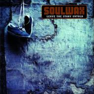 Soulwax - Leave The Story Untold