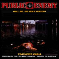 Public Enemy - Hell No, We Ain't Alright