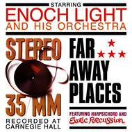Albumcover Enoch Light - Stereo 35/MM / Far Away Places