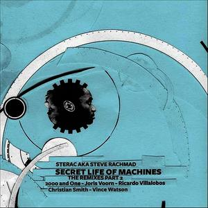 Albumcover Sterac aka Steve Rachmad - Secret Life Of Machines The Remixes Part 2