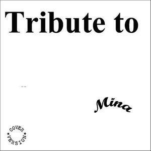 Albumcover Various Artists - Tribute to Mina