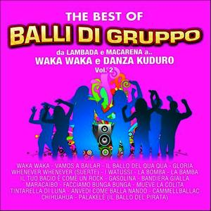 Albumcover Various Artists - The Best of balli di gruppo, Vol. 2 (Da Lambada e Macarena a Waka Waka e Danza Kuduro)