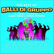 Various Artists - The Best Of Balli Di Gruppo, Vol. 3