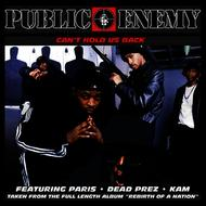 Public Enemy - Can't Hold Us Back