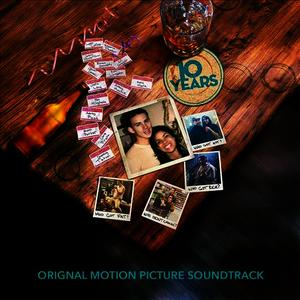 Albumcover Various Artists - 10 Years (Original Motion Picture Soundtrack)