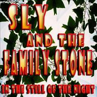 Sly & The Family Stone - In the Still of the Night