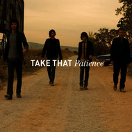 Take That - Patience (Stripped Down)