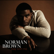 Albumcover Norman Brown - Stay With Me
