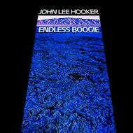 John Lee Hooker - Endless Boogie (Reissue)