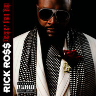 Rick Ross - Deeper Than Rap (Explicit)