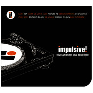 Albumcover Various Artists - Impulsive! Revolutionary Jazz Reworked