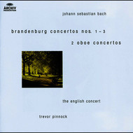 Albumcover The English Concert / Trevor Pinnock - Bach, J.S.: Brandenburg Concertos Nos.1-3 ; Oboe Concertos after BWV 1055 & 1060