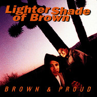Lighter Shade of Brown - Brown & Proud